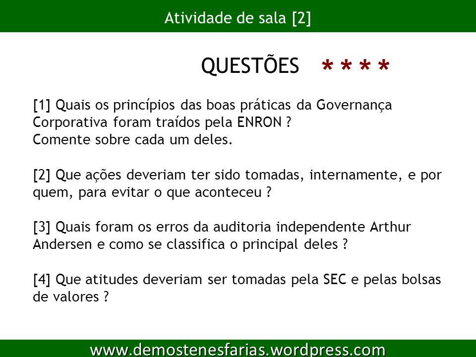 * * * * www.demostenesfarias.wordpress.com Atividade de sala [2]